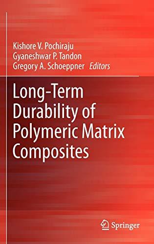 9781441993076: Long-Term Durability of Polymeric Matrix Composites