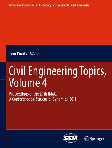 9781441993151: Civil Engineering Topics, Volume 4: Proceedings of the 29th IMAC, A Conference on Structural Dynamics, 2011 (Conference Proceedings of the Society for Experimental Mechanics Series)