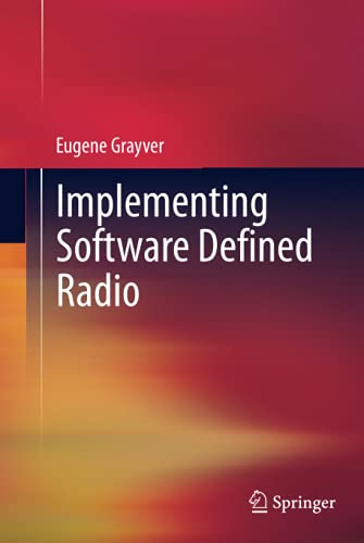 9781441993311: Implementing Software Defined Radio