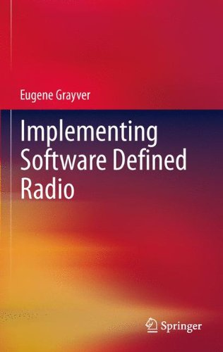 9781441993328: Implementing Software Defined Radio