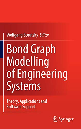 9781441993670: Bond Graph Modelling of Engineering Systems: Theory, Applications and Software Support