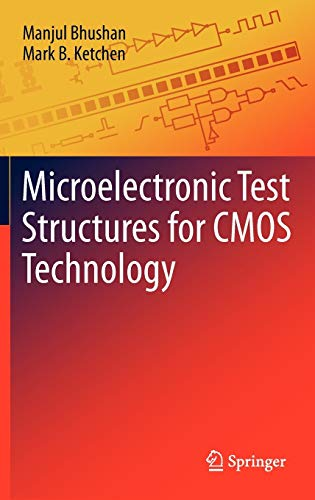 9781441993762: Microelectronic Test Structures for CMOS Technology