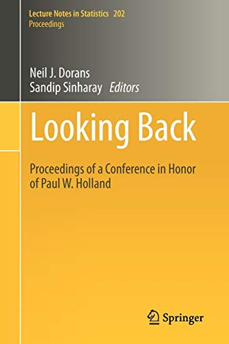 Looking Back: Proceedings of a Conference in Honor of Paul W. Holland (Lecture Notes in Statistics)