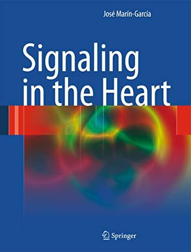 Signaling in the Heart (Hardcover): Jose Marin-Garcia
