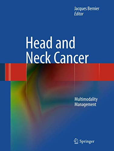 9781441994639: Head and Neck Cancer: Multimodality Management