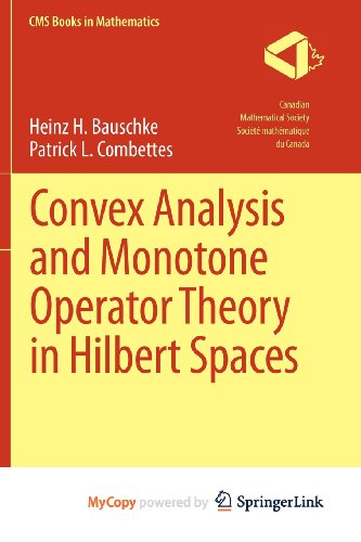 9781441994684: Convex Analysis and Monotone Operator Theory in Hilbert Spaces