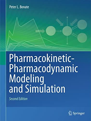 9781441994844: Pharmacokinetic-Pharmacodynamic Modeling and Simulation