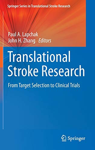 9781441995292: Translational Stroke Research: From Target Selection to Clinical Trials (Springer Series in Translational Stroke Research)