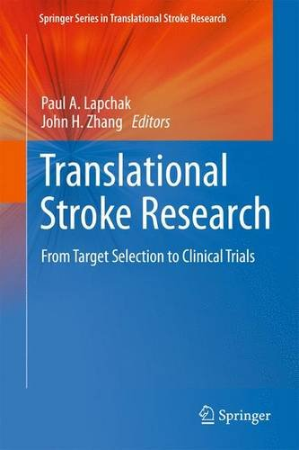9781441995308: Translational Stroke Research: From Target Selection to Clinical Trials (Springer Series in Translational Stroke Research)