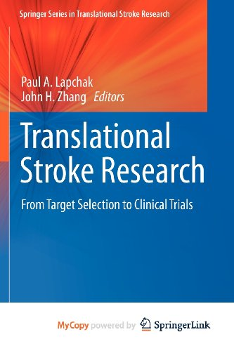 9781441995315: Translational Stroke Research: From Target Selection to Clinical Trials