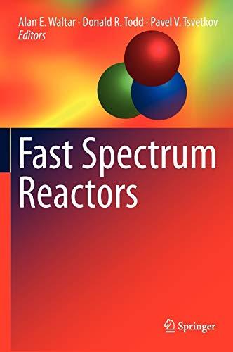 9781441995711: Fast Spectrum Reactors