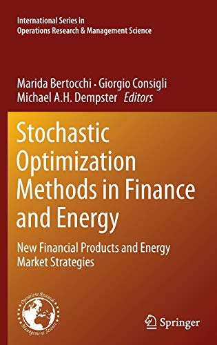 9781441995858: Stochastic Optimization Methods in Finance and Energy: New Financial Products and Energy Market Strategies (International Series in Operations Research & Management Science)