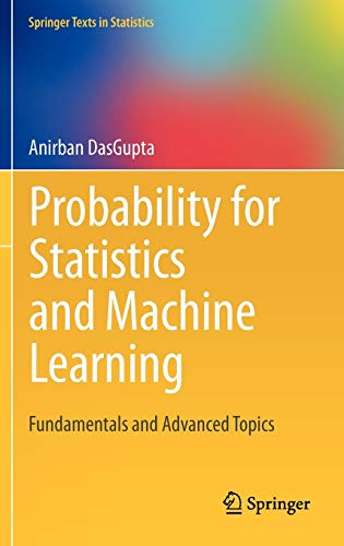 9781441996336: Probability for Statistics and Machine Learning: Fundamentals and Advanced Topics (Springer Texts in Statistics)