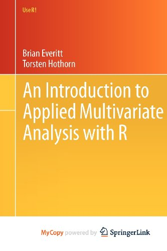 9781441996510: An Introduction to Applied Multivariate Analysis with R