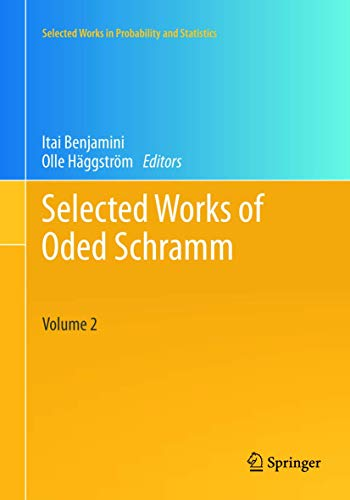 Selected Works of Oded Schramm: Itai Benjamini