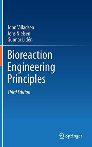Bioreaction Engineering Principles (Hardback): John Villadsen, Jens