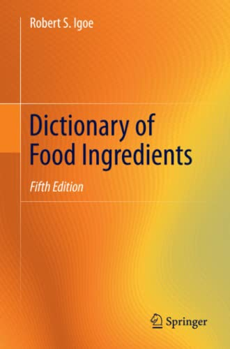9781441997128: Dictionary of Food Ingredients