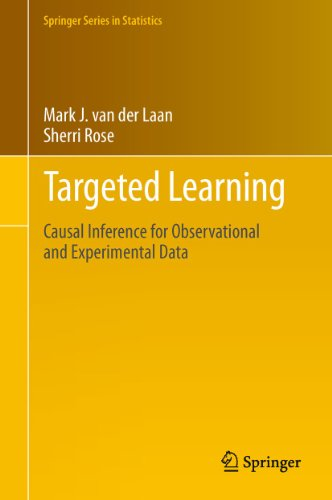 9781441997814: Targeted Learning: Causal Inference for Observational and Experimental Data (Springer Series in Statistics)
