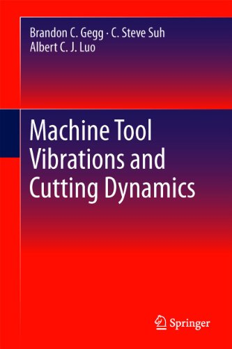 Machine Tool Vibrations and Cutting Dynamics.: Gegg, Brandon C.;