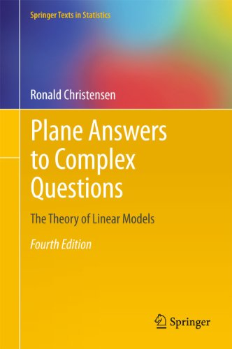 9781441998156: Plane Answers to Complex Questions: The Theory of Linear Models (Springer Texts in Statistics)