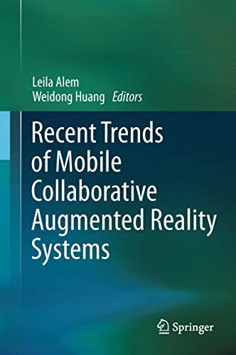 9781441998446: Recent Trends of Mobile Collaborative Augmented Reality Systems