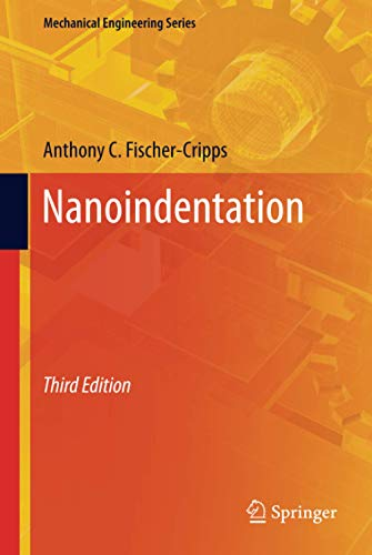 9781441998712: Nanoindentation (Mechanical Engineering Series)