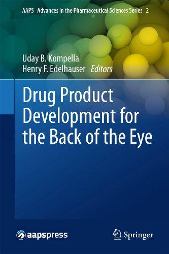 Drug Product Development for the Back of the Eye: Uday B. Kompella