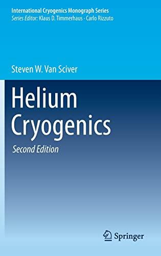 9781441999788: Helium Cryogenics (International Cryogenics Monograph Series)