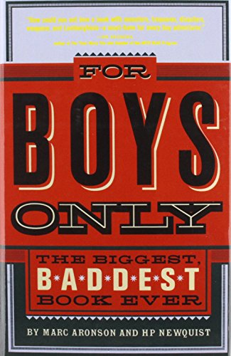 9781442000186: For Boys Only: The Biggest, Baddest, Best Book Ever!
