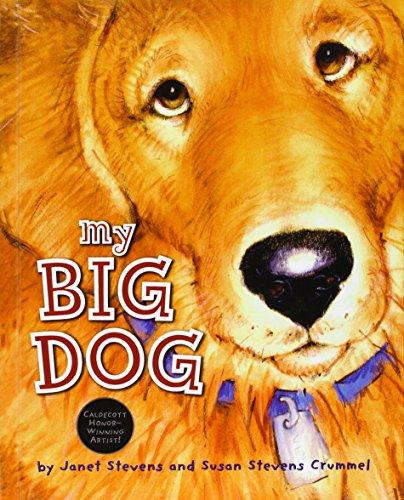 My Big Dog: Stevens, Janet; Crummel, Susan Stevens