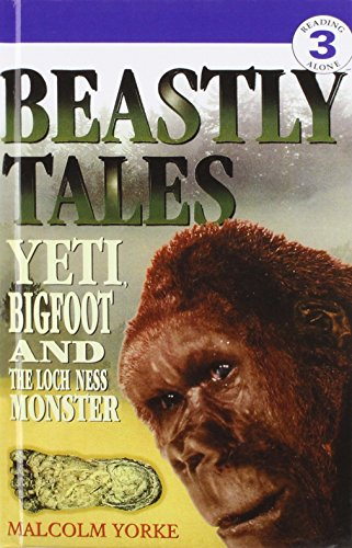 9781442002463: Beastly Tales: Yeti, Bigfoot, and the Loch Ness Monster