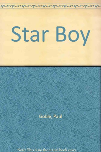 Star Boy (144200360X) by Paul Goble