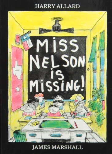 Miss Nelson Is Missing! (1442005211) by Harry Allard