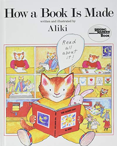 How a Book Is Made (Reading Rainbow Book) (1442005459) by Aliki