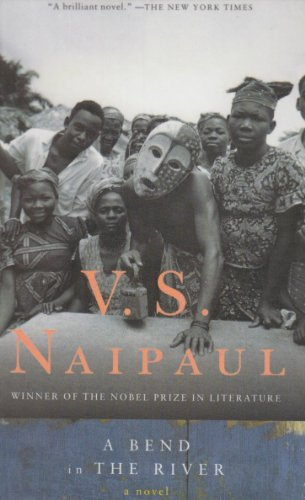 A Bend in the River: V. S. Naipaul