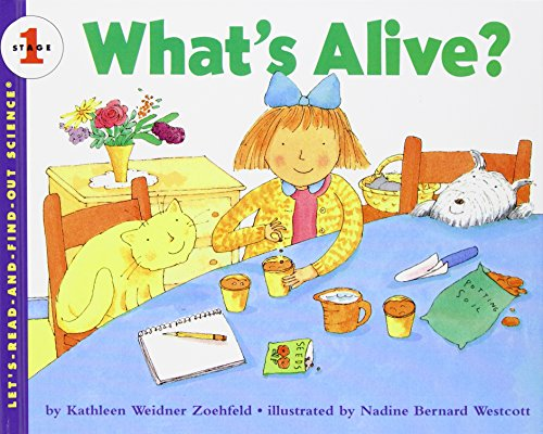 What's Alive (Let's-Read-and-Find-Out Science, Stage 1): Kathleen Weidner Zoehfeld