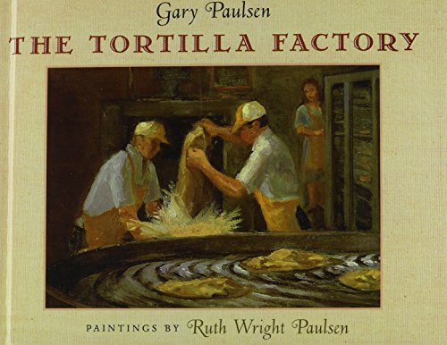 The Tortilla Factory: Gary Paulsen