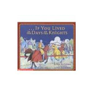 If You Lived in the Days of the Knights (1442007362) by McGovern, Ann; Andreasen, Dan