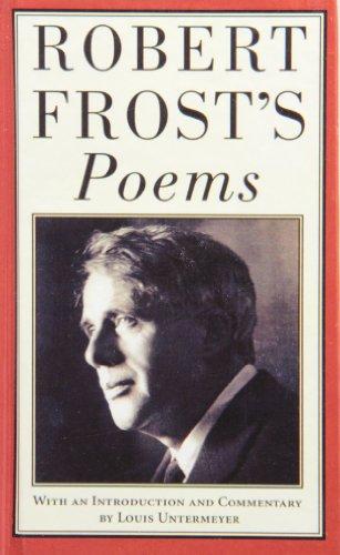 Robert Frosts Poems: Frost, Robert, Untermeyer,