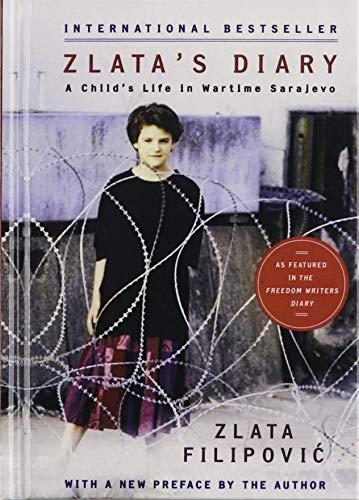 Zlata's Diary: A Child's Life in Sarajevo (1442008059) by Zlata Filipovic