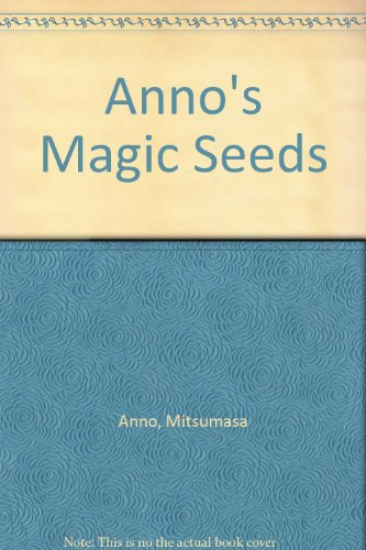 9781442014800: Anno's Magic Seeds