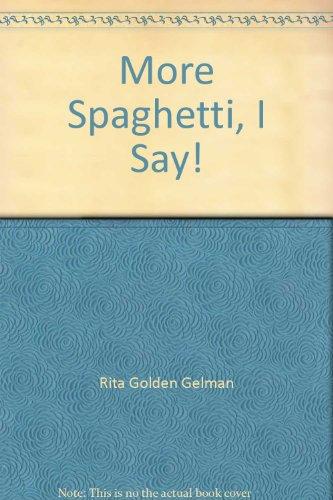 9781442073272: More Spaghetti, I Say!