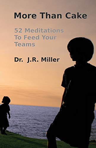 9781442101548: More Than Cake: 52 Meditations to Feed Your Teams