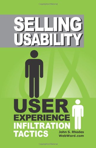 9781442103733: Selling Usability: User Experience Infiltration Tactics