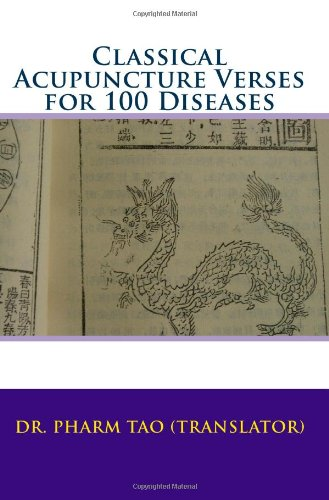 9781442104075: Classical Acupuncture Verses For 100 Diseases