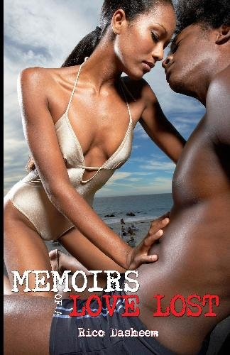 Memoirs of a Love Lost: Rico Dasheem