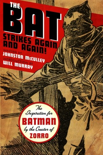 9781442105485: The Bat Strikes Again And Again!
