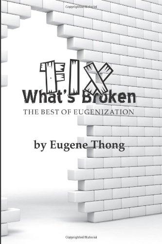 9781442106864: Fix What's Broken: The Best of Eugenization
