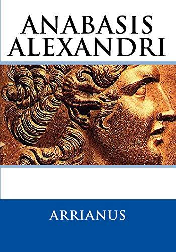 9781442108523: Anabasis Alexandri