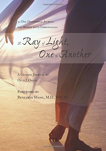 9781442109582: A Ray of Light ~ One to Another: 30 Day Devotional Journal for Women with Fibromyalgia
